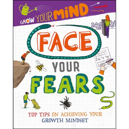 Grow Your Mind - Face Your Fears