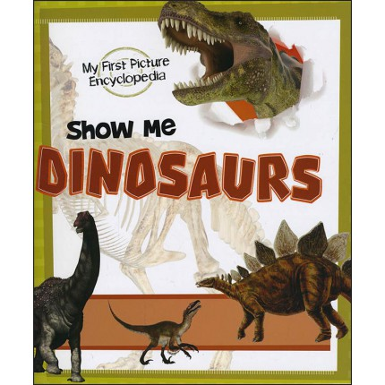 My First Picture Encyclopedia - Show Me Dinosaurs
