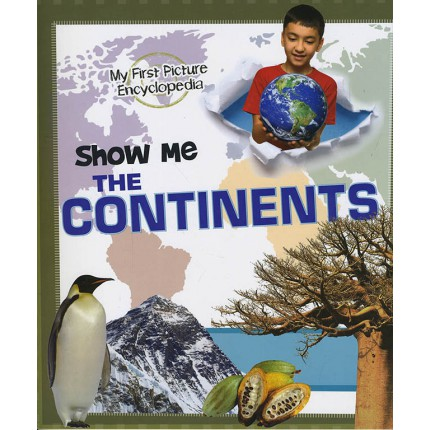 My First Picture Encyclopedia - Show Me Continents