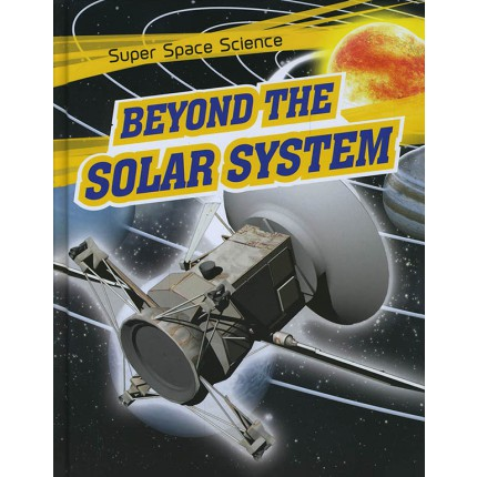 Super Space Science - Beyond The Solar System