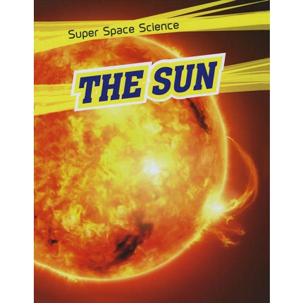 Super Space Science - The Sun