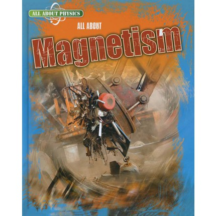 All About Physics - Magnetism
