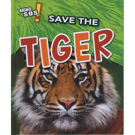Animal SOS - Save the Tiger