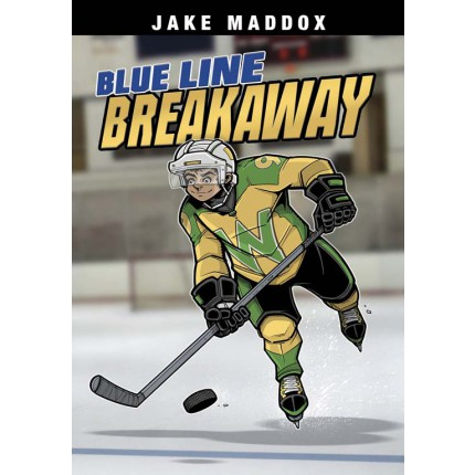 Jake Maddox Sports Stories - Blue Line Breakaway