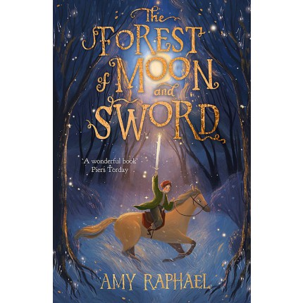The Forest of Moon and Sword