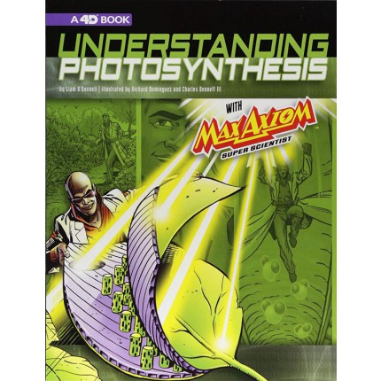 Understanding Photosynthesis with Max Axiom Super Scientist