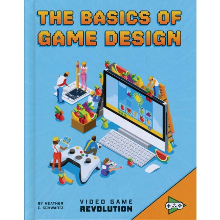 Video Game Revolution - Basics of Game Design