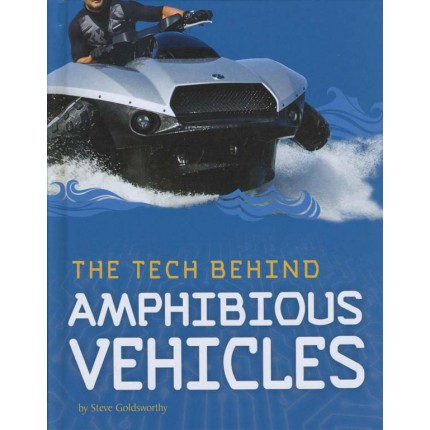 Tech On Wheels The Tech Behind... Amphibious Vehicles