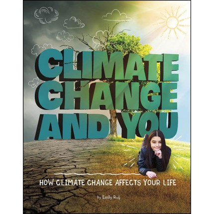 Weather and Climate - Climate Change and You
