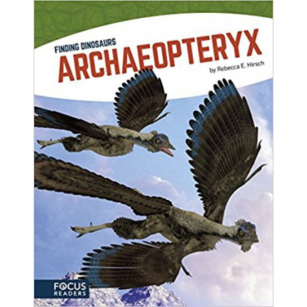 Finding Dinosaurs - Archaeopteryx