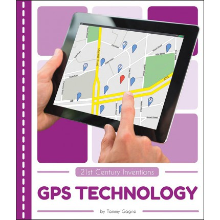 21st Century Inventions - GPS Technology