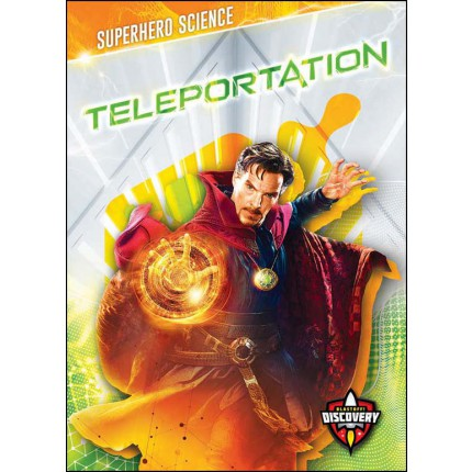 Superhero Science - Teleportation