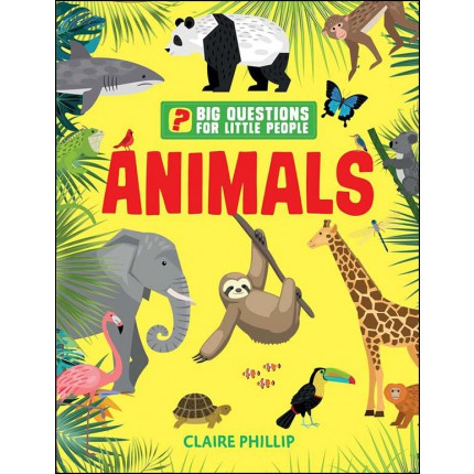 Big Questions for Little People - Animals
