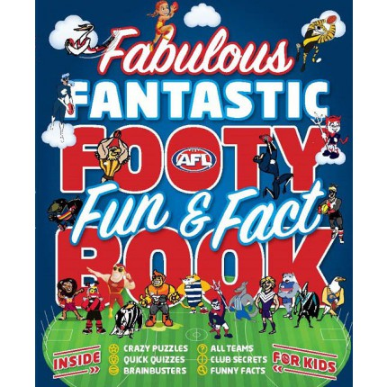 Fabulous Fantastic Footy Fun & Fact Book