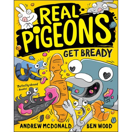 Real Pigeons Get Bready
