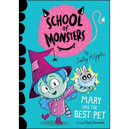 School of Monsters - Mary Has the Best Pet