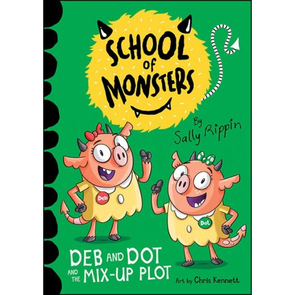 School of Monsters - Deb and Dot and the Mix-Up Plot
