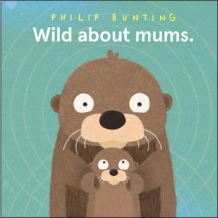 Wild About Mums