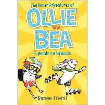 Squeals on Wheels - The Super Adventures of Ollie and Bea 2