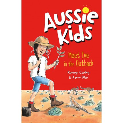 Aussie Kids - Meet Eve in the Outback
