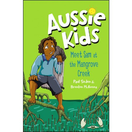 Aussie Kids - Meet Sam at the Mangrove Creek