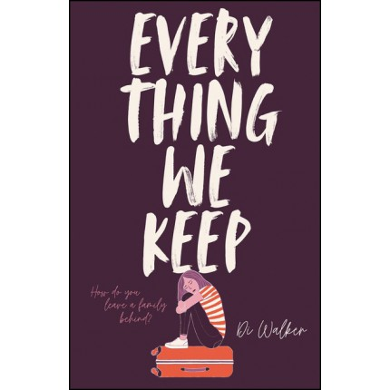 Every Thing We Keep