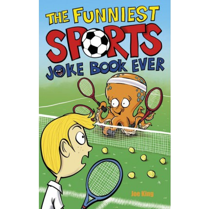 The Funniest Sports Joke Book Ever