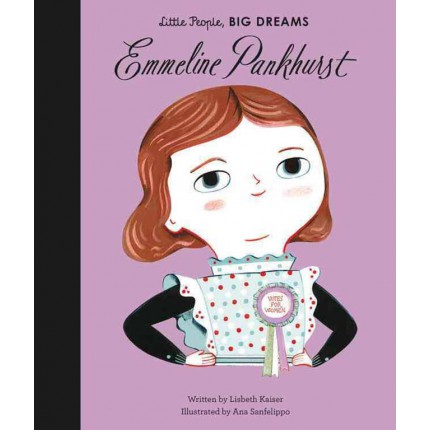 Little People, Big Dreams - Emmeline Pankhurst