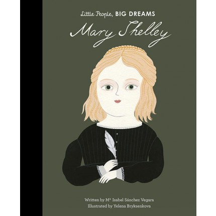 Little People, Big Dreams - Mary Shelley