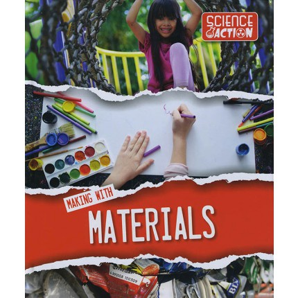Science Action - Making with Materials
