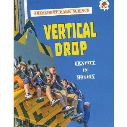 Amusement Park Science - Vertical Drop