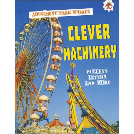Amusement Park Science - Clever Machinery