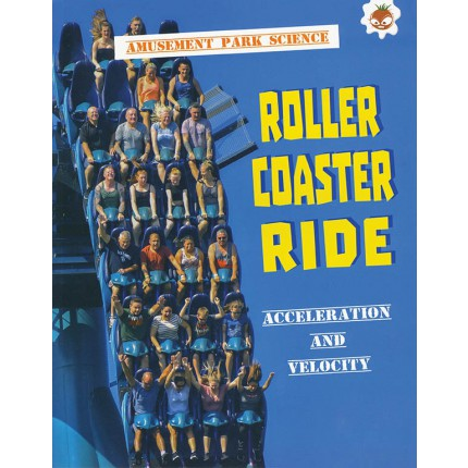 Amusement Park Science - Roller Coaster Ride