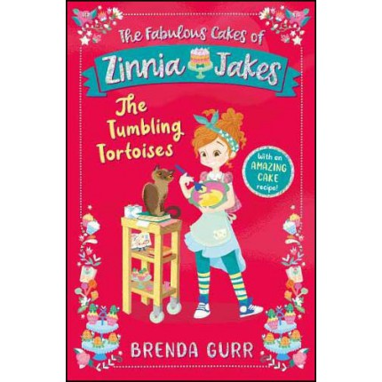 The Fabulous Cakes of Zinnia Jakes - The Tumbling Tortoises