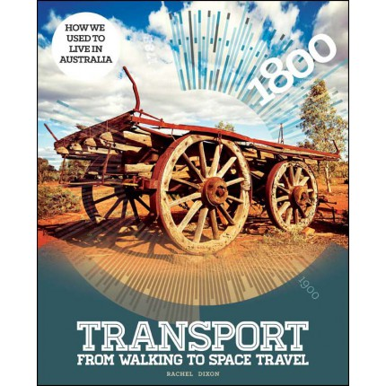 How We Used To Live In Australia - Transport