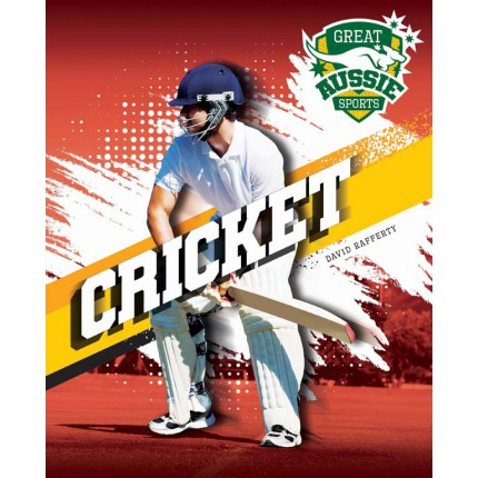 Great Aussie Sports - Cricket