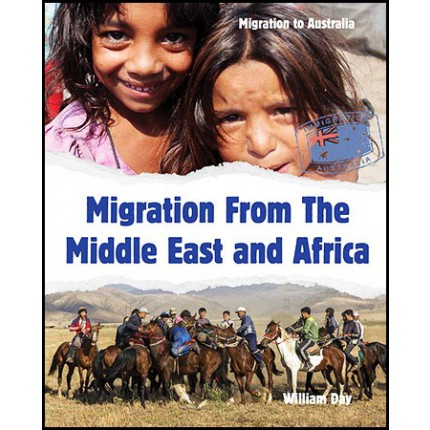 Migration to Australia - Migration From The Middle East and Africa