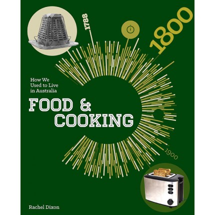 How We Used To Live In Australia - Food & Cooking