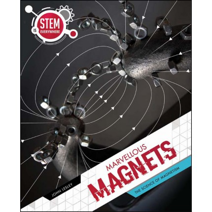 STEM Is Everywhere - Marvellous Magnets