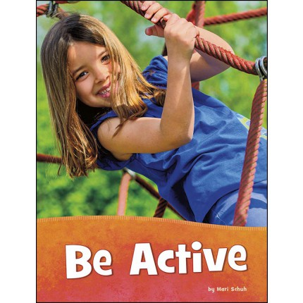 Health and My Body - Be Active