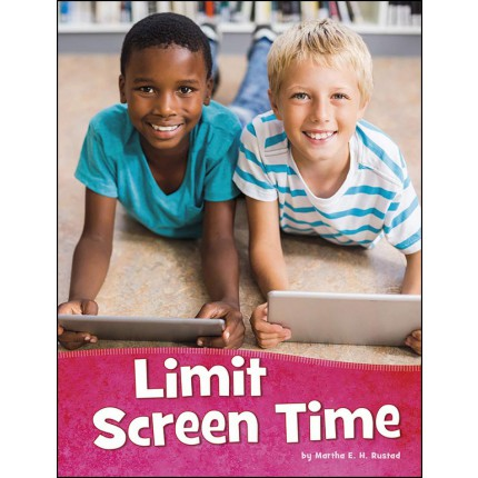 Health and My Body - Limit Screen Time