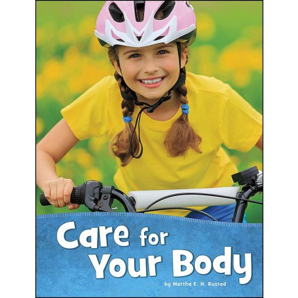 Health and My Body - Care for Your Body