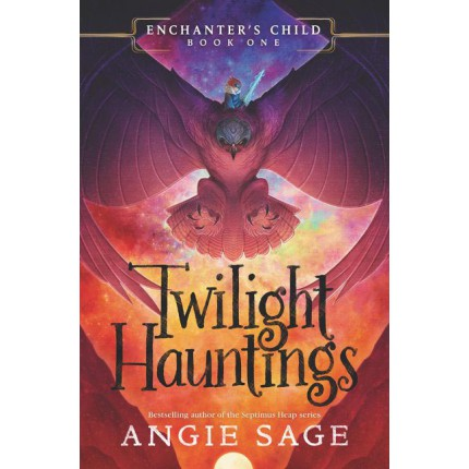 Enchanter's Child - Twilight Hauntings
