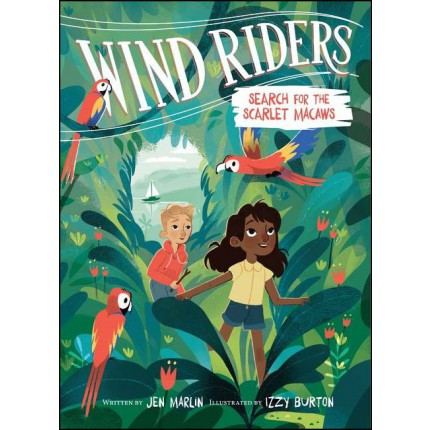 Wind Riders - Search for the Scarlet Macaws