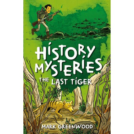 History Mysteries - The Last Tiger
