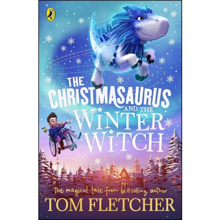 The Christmasaurus and the Winter Witch