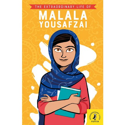 The Extraordinary Life Of Malala Yousafzai