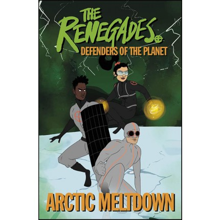 The Renegades Arctic Meltdown