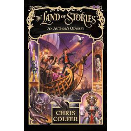 The Land of Stories: Book 5: An Author's Odyssey