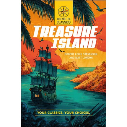Your Classics Your Choices - Treasure Island